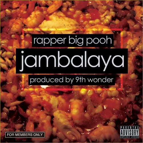 big-pooh-jambalaya-9th-wonder