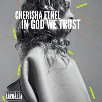 Cherisha_Etnel_In_God_We_Trust-front-large