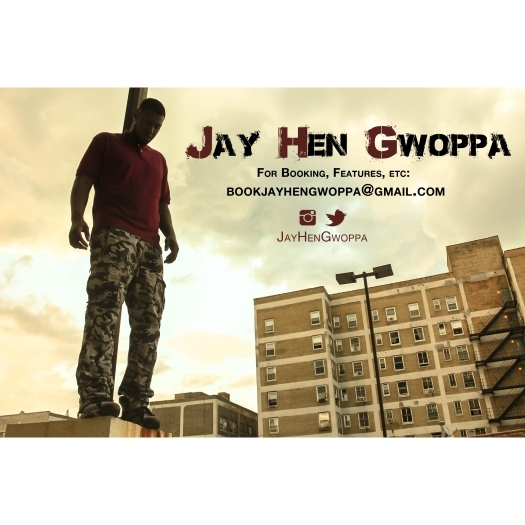 Jay Hen Gwoppa  booking flyer